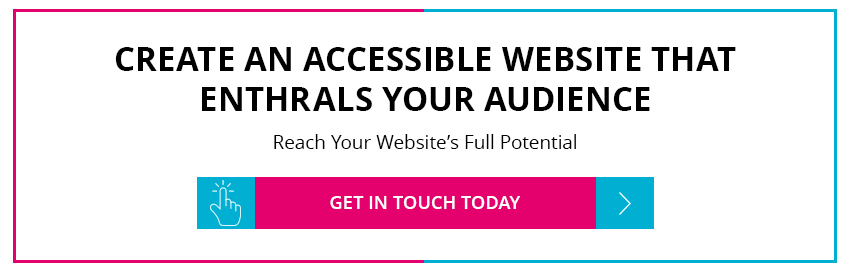 Create an accessible website that enthrals your audience