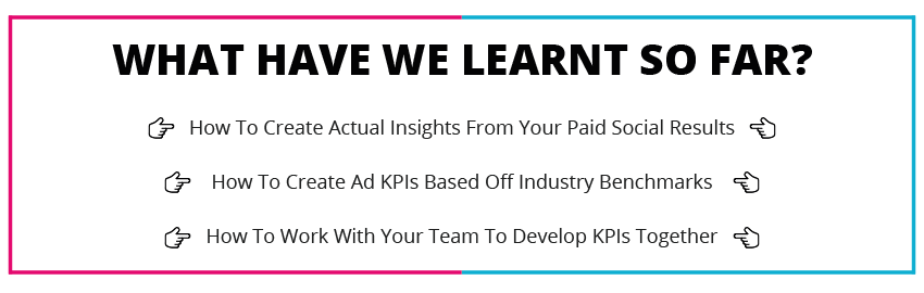 What have we learnt so far KPI
