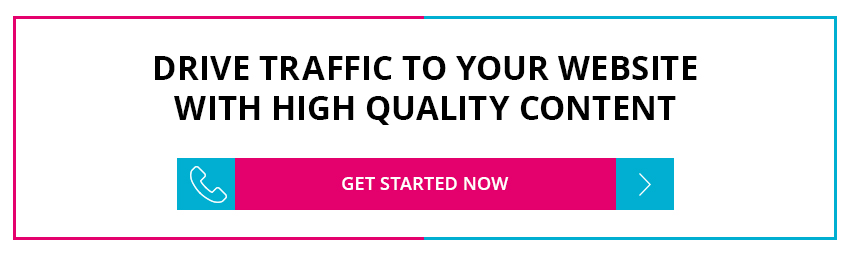 Drive traffic to your website with high quality content