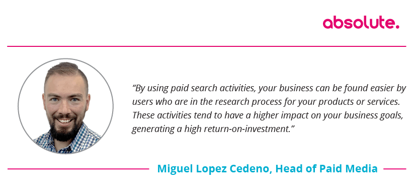 Quote from Miguel Lopez Cedeno on Paid Search
