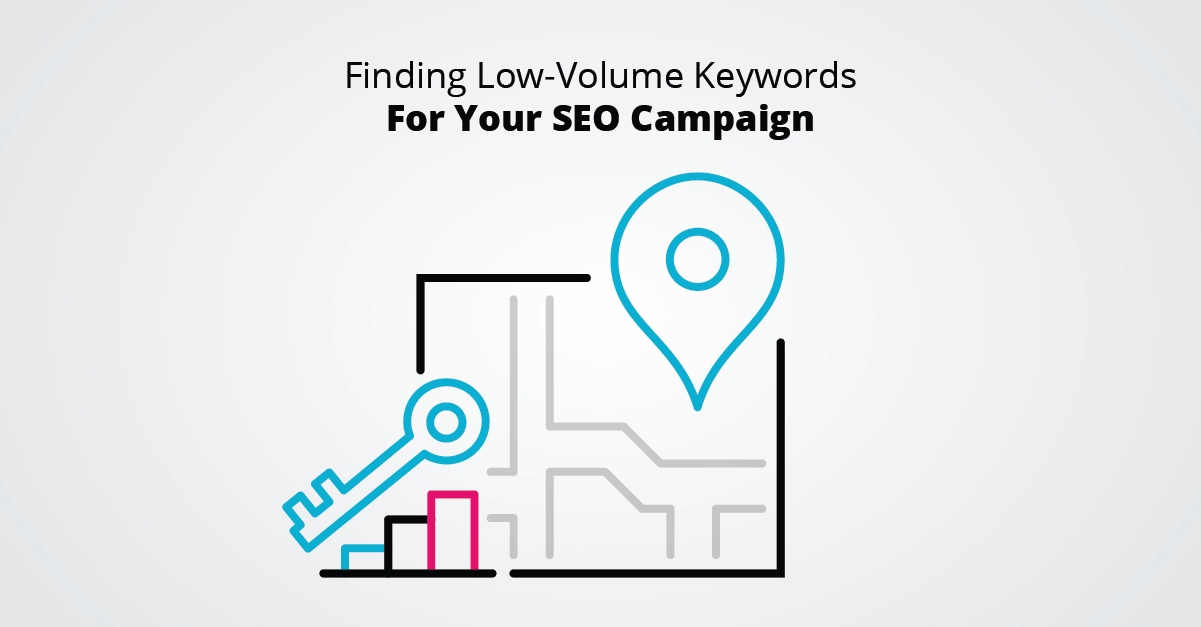 Finding Low Volume Keywords For Your SEO Campaign