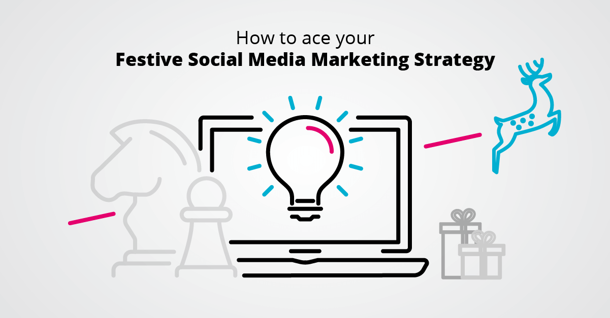 How to ace your Festive Social Media Marketing Strategy