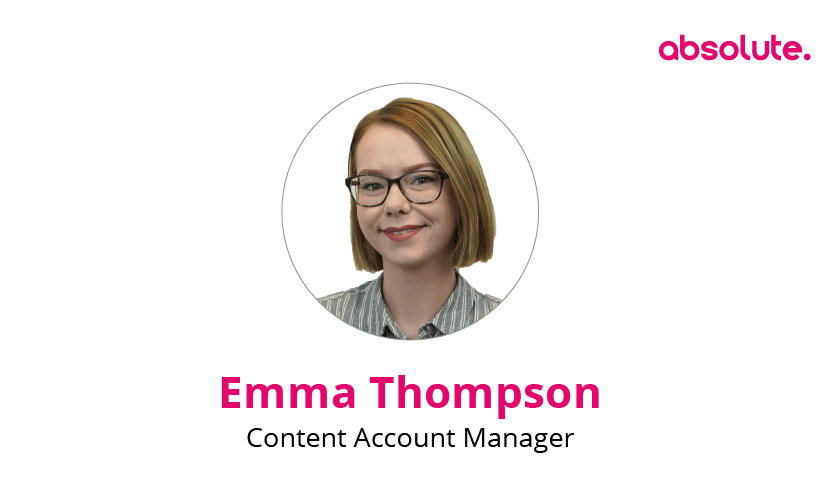 Emma Thompson, Content Account Manager
