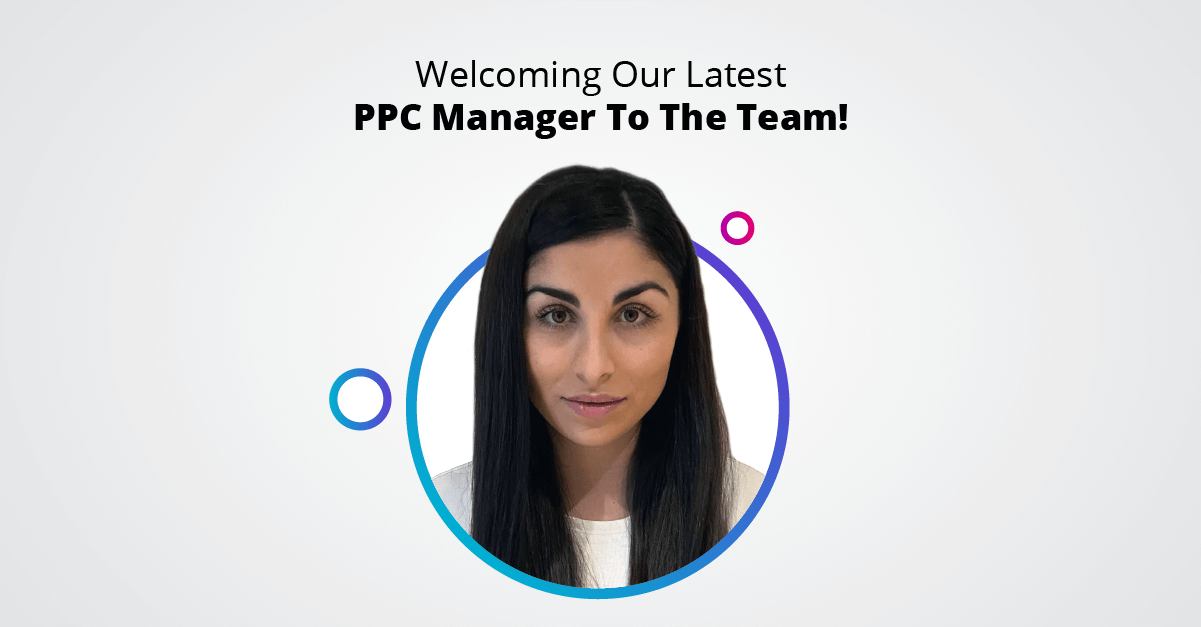 Welcoming Our Latest PPC Manager To The Team