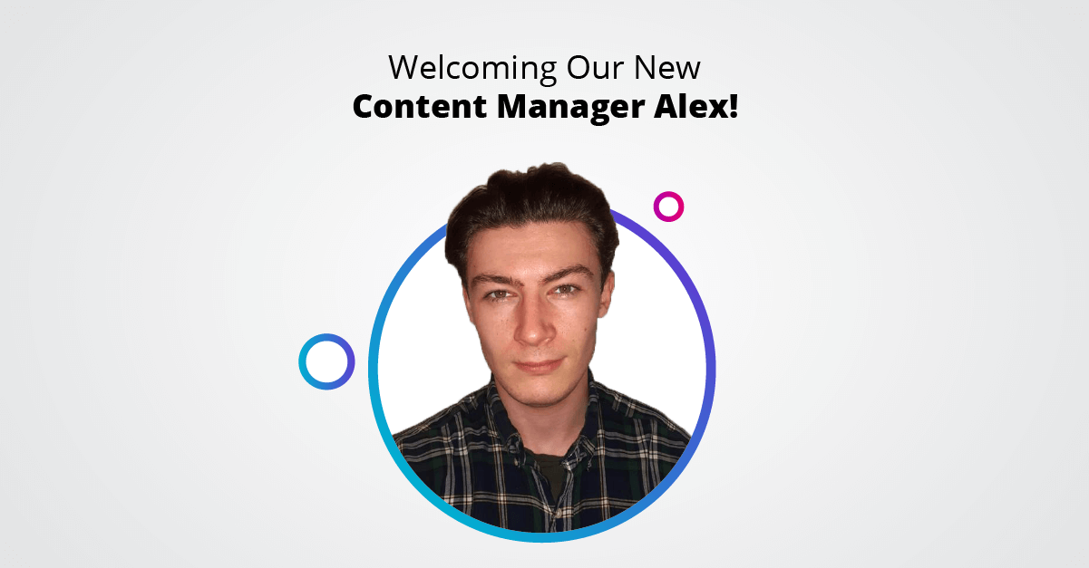 Welcoming Our New Content Manager Alex