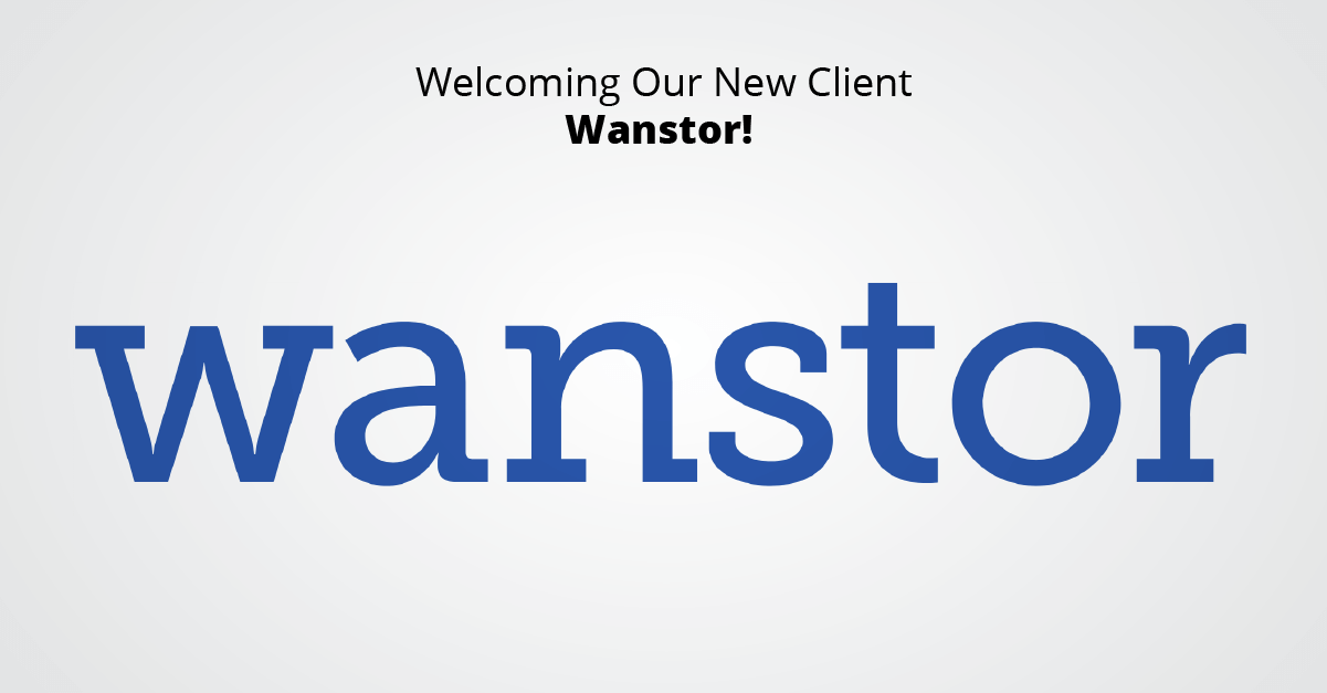 Welcoming Our New Client Wanstor!