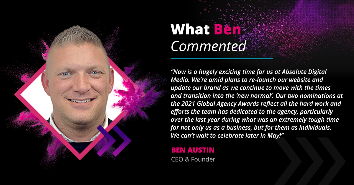 CEO Ben Austin's comment on 2021 Global Agency Awards!