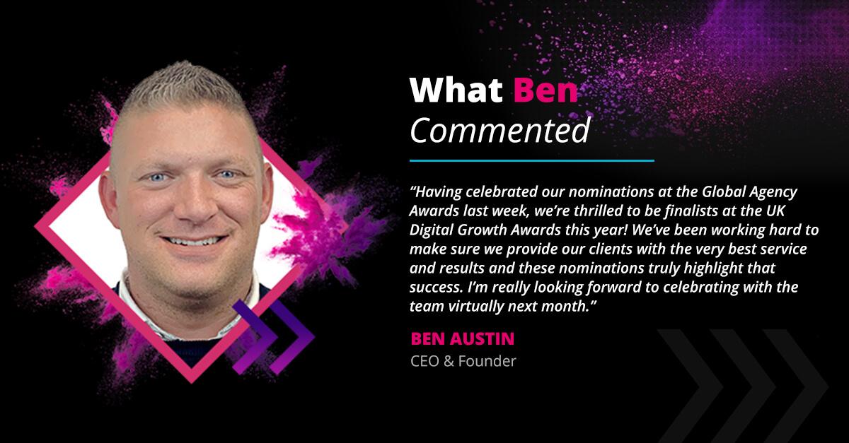 Ben Austin testimonial digital growth awards